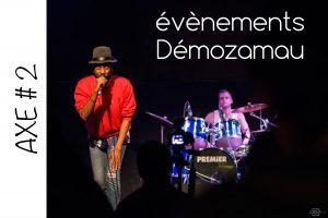 Axe#2 - Évènements Demozamau